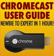 Free eBook - Chromecast User Guide: Newbie to Expert in 1 Hour! [Kindle Edition]